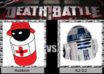 DEATH BATTLE Request - Rubbish vs R2-D2
