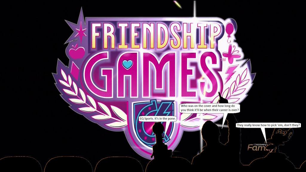 Friendship Games Part 1
