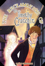 The Reclamation of Timothy Cratchit