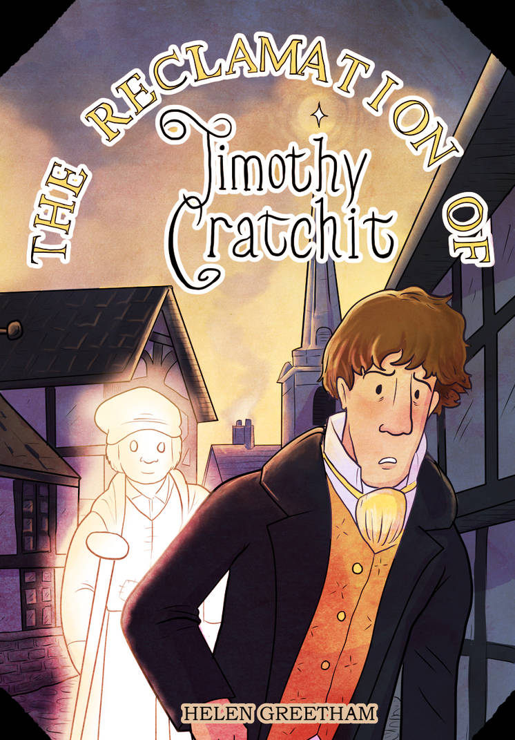 The Reclamation of Timothy Cratchit by HerbalJabbage
