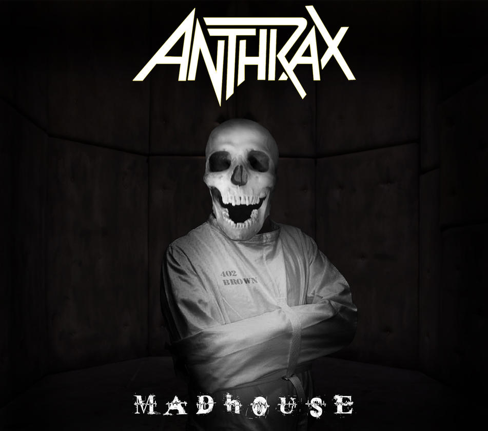custom_album_cover__anthrax___madhouse_by_rubenick-d6qyhr2.jpg