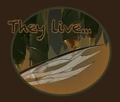 They Live... among us