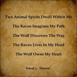 Two Animal Spirits Dwell Within Me by GoodSpiritWolf