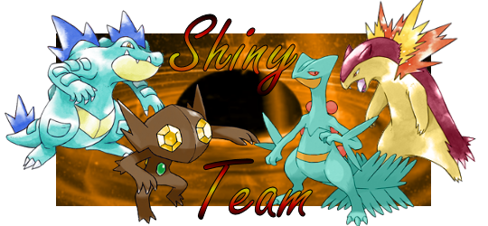 [Image: ShinyTeam_Signature_by_evanscythe13.png]