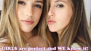 GIRLS are perfect and know it! by GirlzRuleOwnFuture