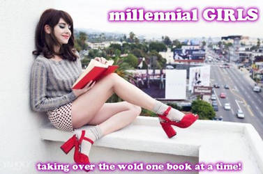 millennial GIRLS take over the world by GirlzRuleOwnFuture