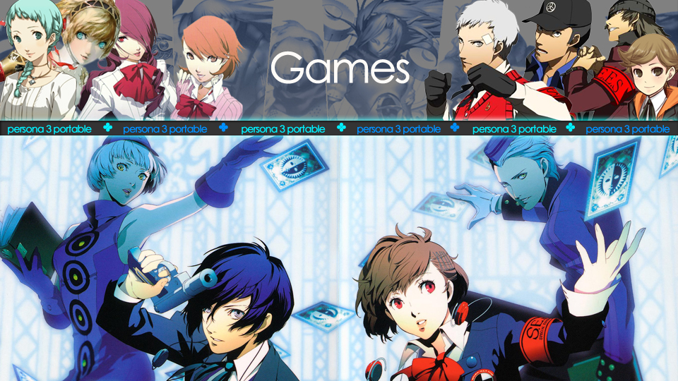 Persona 3 (Games Section) By