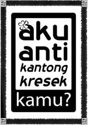 ANTI KRESEK!