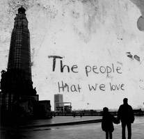 The people that we love.