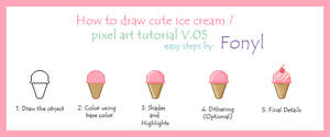 Pixel art tutorial : How to draw ice cream by Fonyl