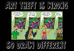 Art Theft Is Wrong