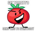 Get Tomato'd