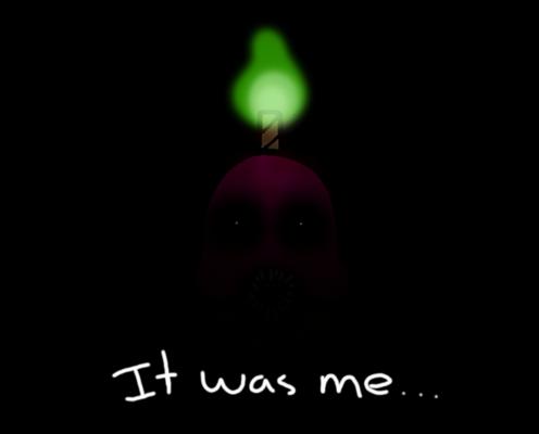 It was me