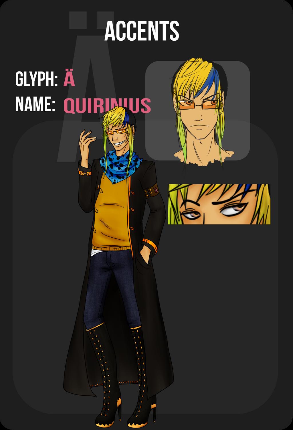 Glyph || QUIRINIUS || Diaeresis by k-o-j-i