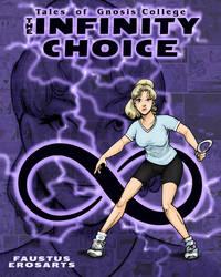 The Infinity Choice