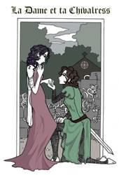 La Dame et La Chivalress