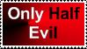 Only Half Stamp by BBchanx3