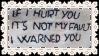 If I Hurt you T-Shirt Stamp by GlitterMeOff