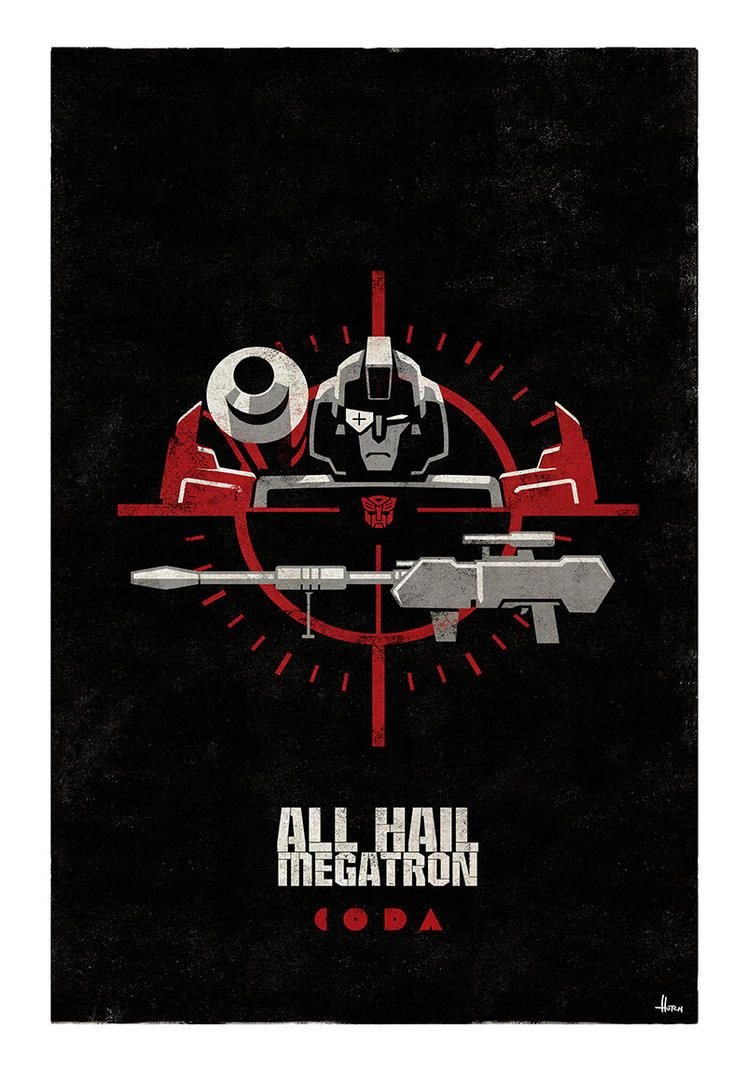 All Hail Megatron cover 15 by trevhutch