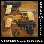 Cthulhu Cultist Colt 25 Automatic Pistol