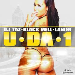 DJ Taz - U Da 1 2400x2400 by @MakellBird