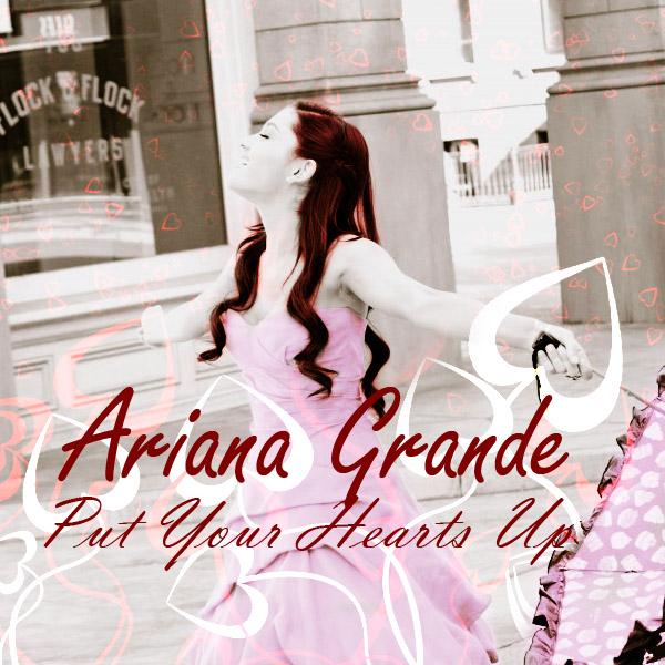 Put Your Hearts Up Ari...