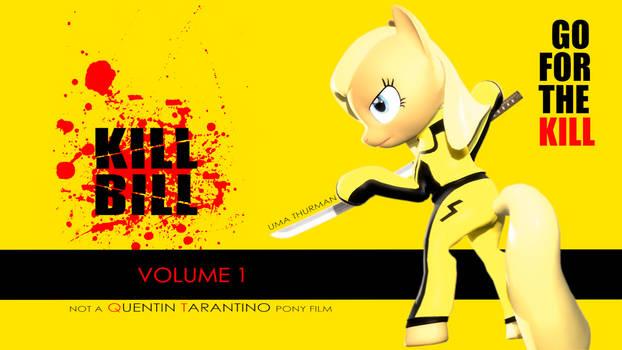 Kill Bill (Ponified)