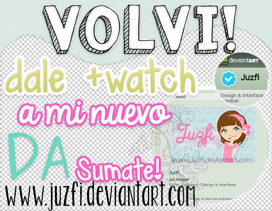 Nuevo DA! :D volvi! by Payasiita