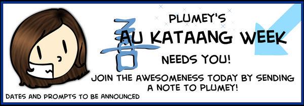 Plumey AU Kataang Week Banner by IslandWriter