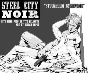 STEEL CITY NOIR: Stockholm Syndrome | Trip City