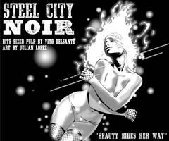 STEEL CITY NOIR: Beauty Hides Her Way | Trip City