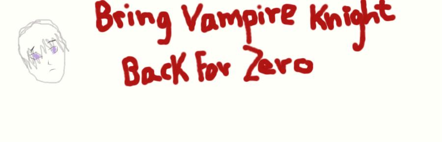 Bring Vampire Knight Zero by AnimeAngelInDarkness