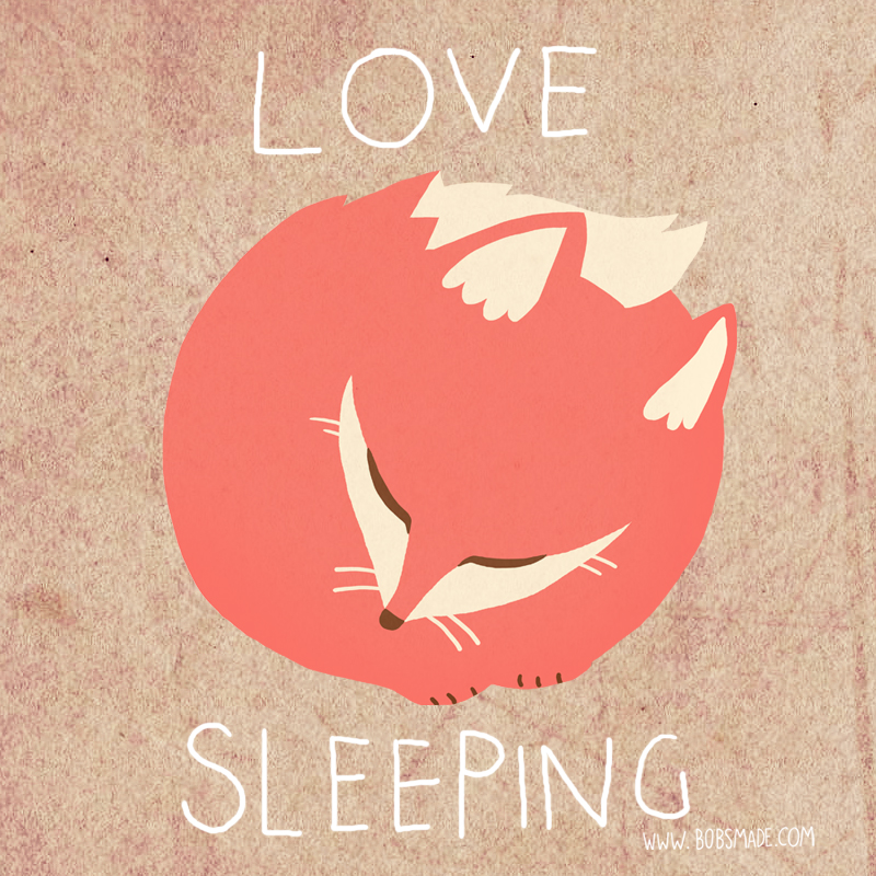 Love Sleeping by Bobsmade