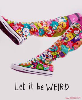 Be WEIRD Converse Boots