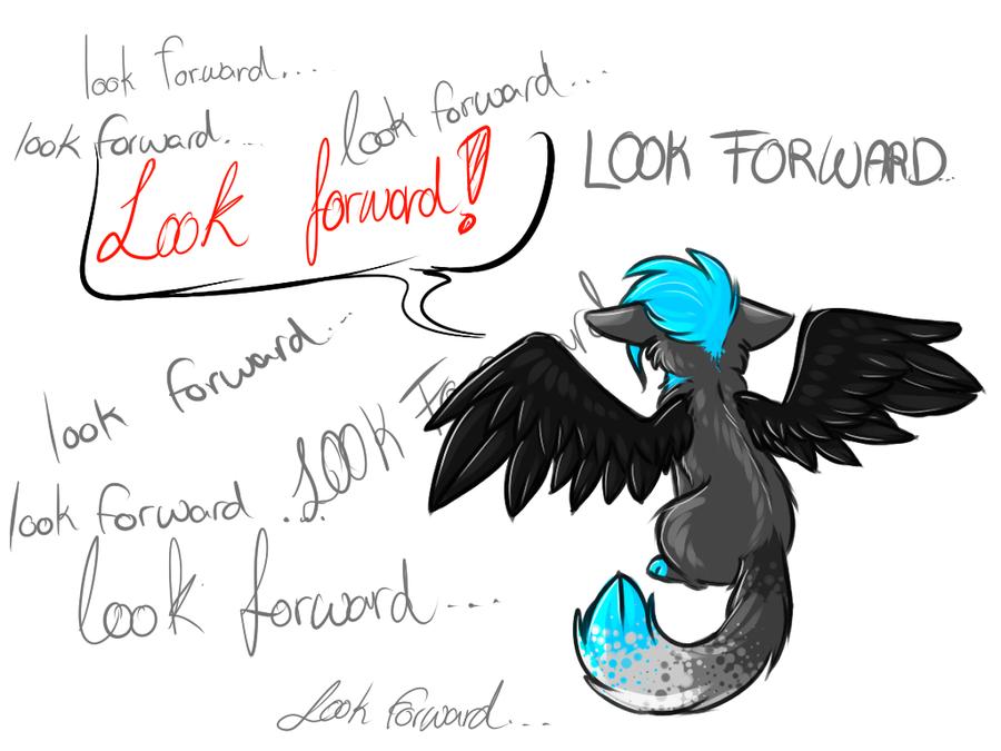Look forward! by Sorasongz