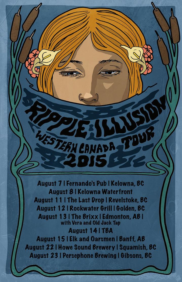 Ripple Illusion Western Canada Tour 2015 by AlexaHarwoodJones