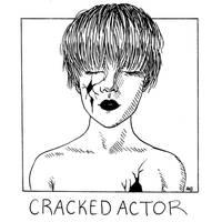 Cracked Actor