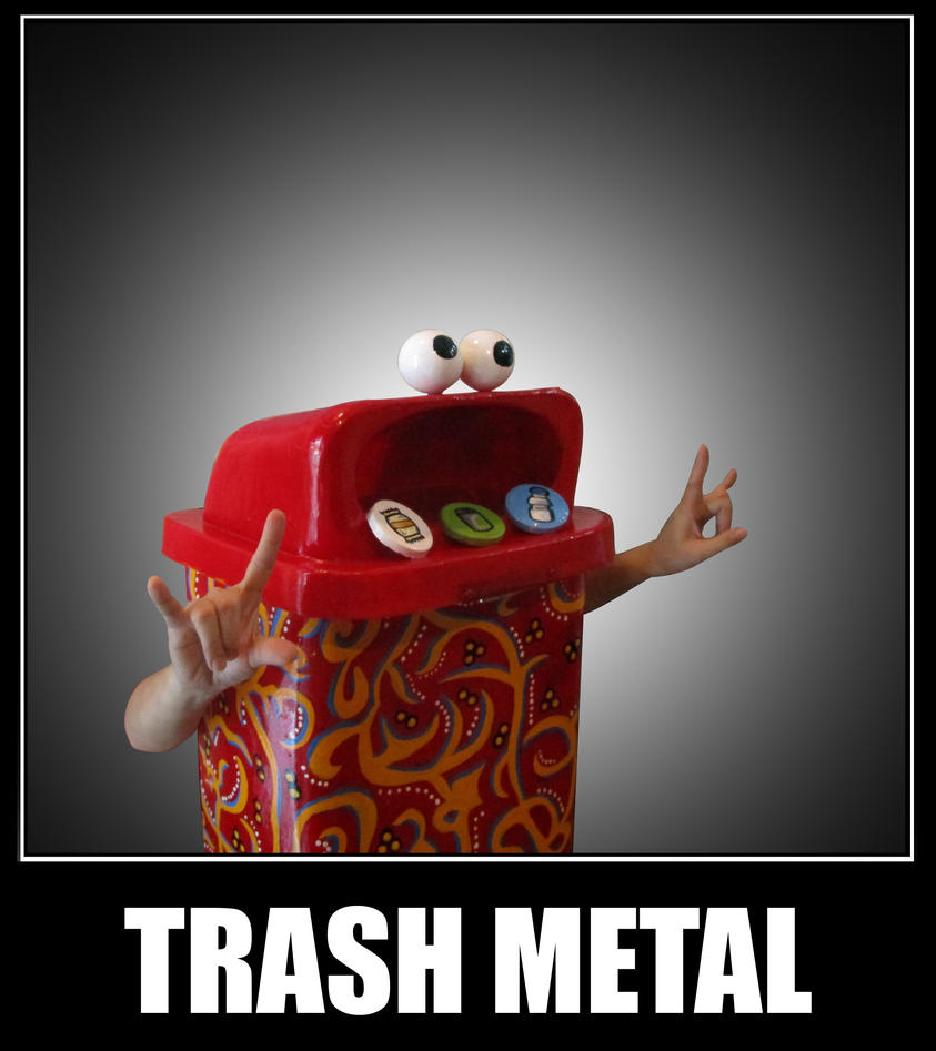 Trash Metal by Choco-Doll123