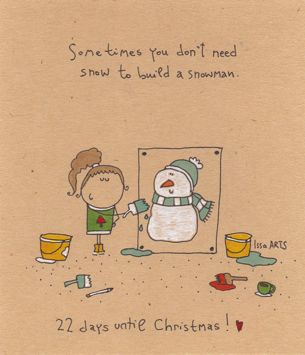 22 days until Christmas ! by IssaArts