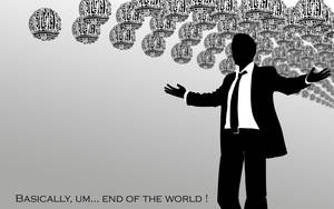 Basically... end of the world by tibots