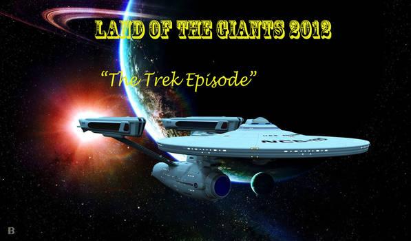 LOTG 2012 The Trek Episode intro