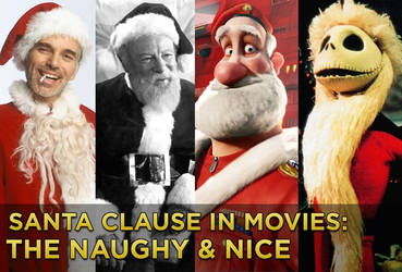 Santa Claus in Movies The Naughty And Nice by EspioArtwork31