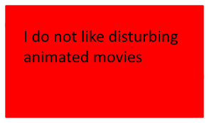 I Do Not Like Disturbing Animated Movies Stamp by L-fangirl-101