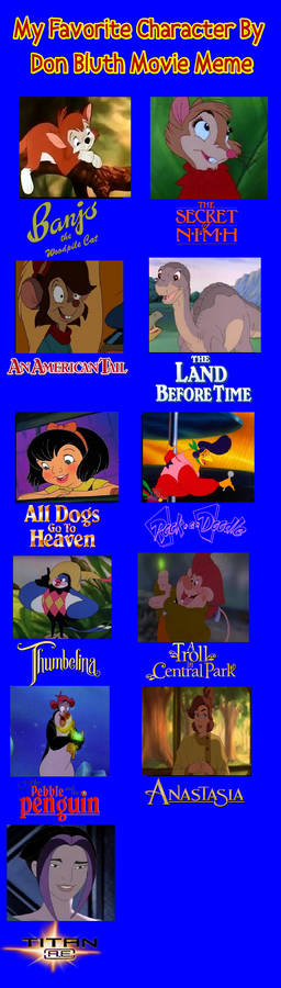 My Favorite Don Bluth Characters
