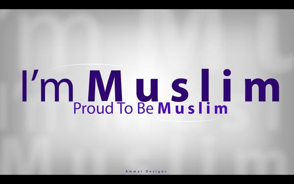 I m Muslim by ammardesigns  I Am Muslim And Proud