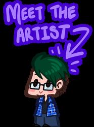 Meet The Artist by Moppy