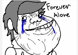 Forever Alone by JaxASDF