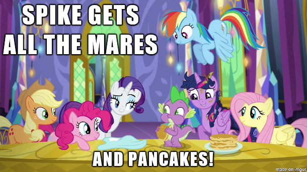 Spike gets ALL THE MARES and PANCAKES! by Titanium-dats-me