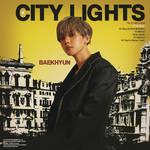 Baekhyun - City Lights
