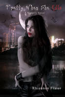 Pretty When She Kills Cover Reveal by Phatpuppyart-Studios